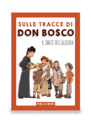 sulle tracce di don Bosco