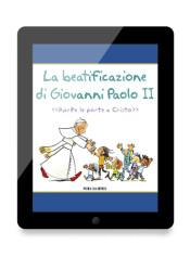 ebook La Beatificazione di Giovanni Paolo II