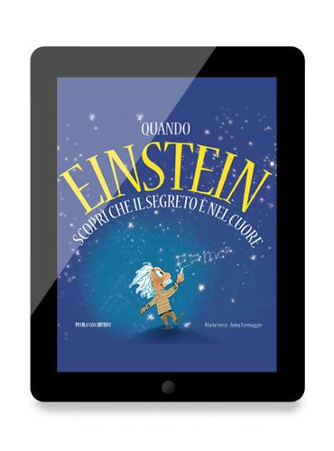 ebook Quando Einstein scoprì che il segreto è nel cuore