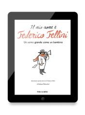 ebook Il mio nome è Federico Fellini